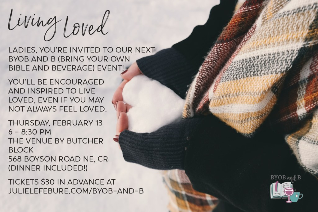 Living Loved - Bring Your Own Bible and Beverage
