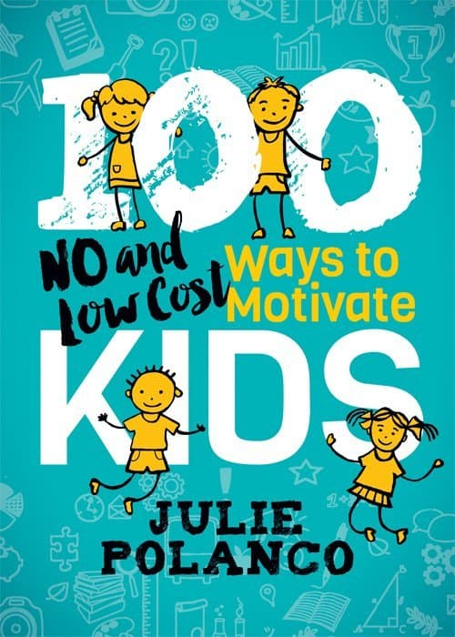 100 Ways to Motivate Kids