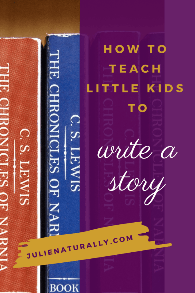 book spines of Chronicles of Narnia book series offer inspiration for how to teach little kids to write a story
