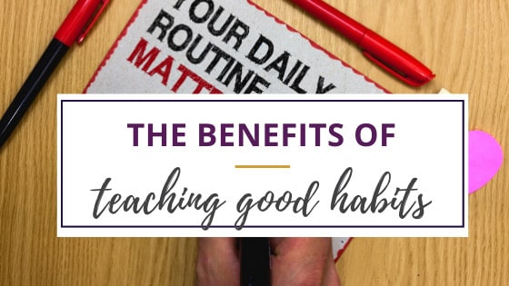 a note on a desk about the benefits of good habits