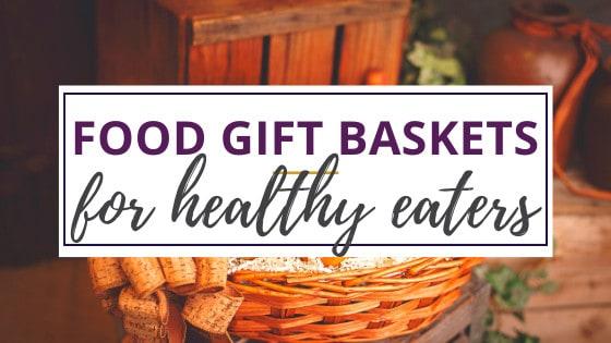 food gift basket