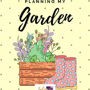 Planning My Garden