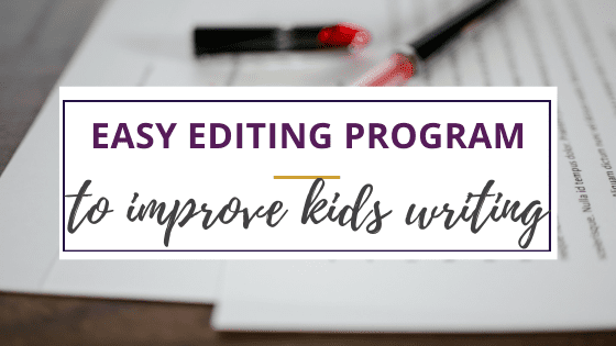 easy to use curriculum for editing writing with colored pens and paper on a desk