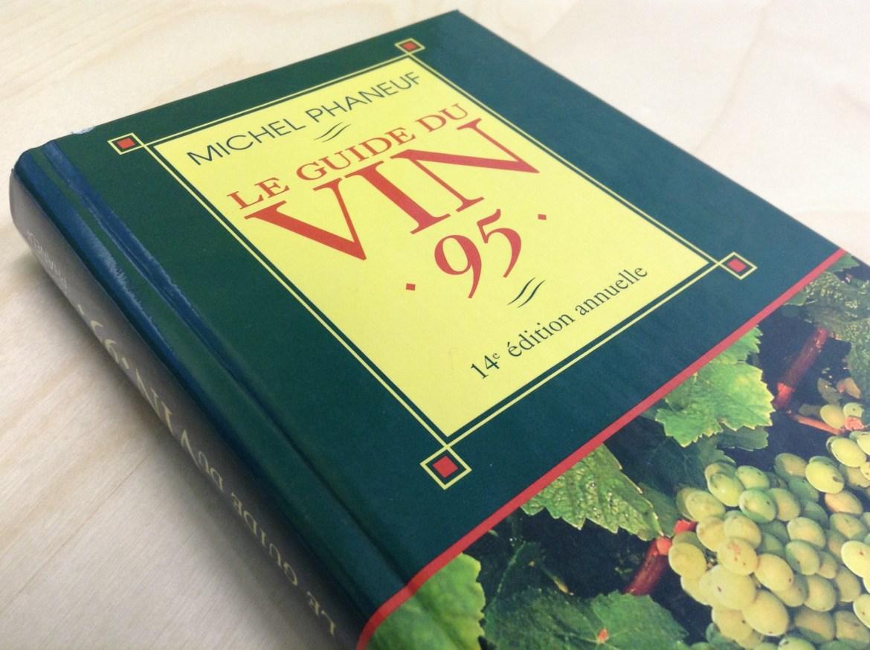 Le Guide du Vin Phaneuf 1995