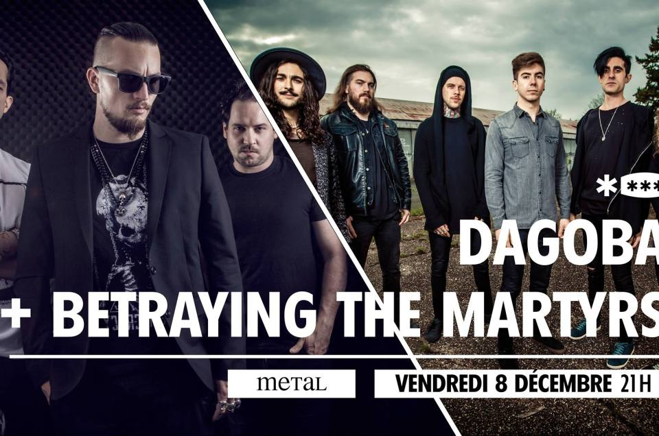 Dagoba + Betraying the Martyrs au Brise Glace 2017