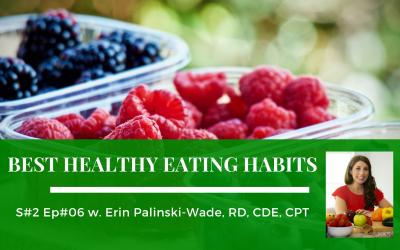 Season #2 Ep #6: Best Healthy Eating Habits