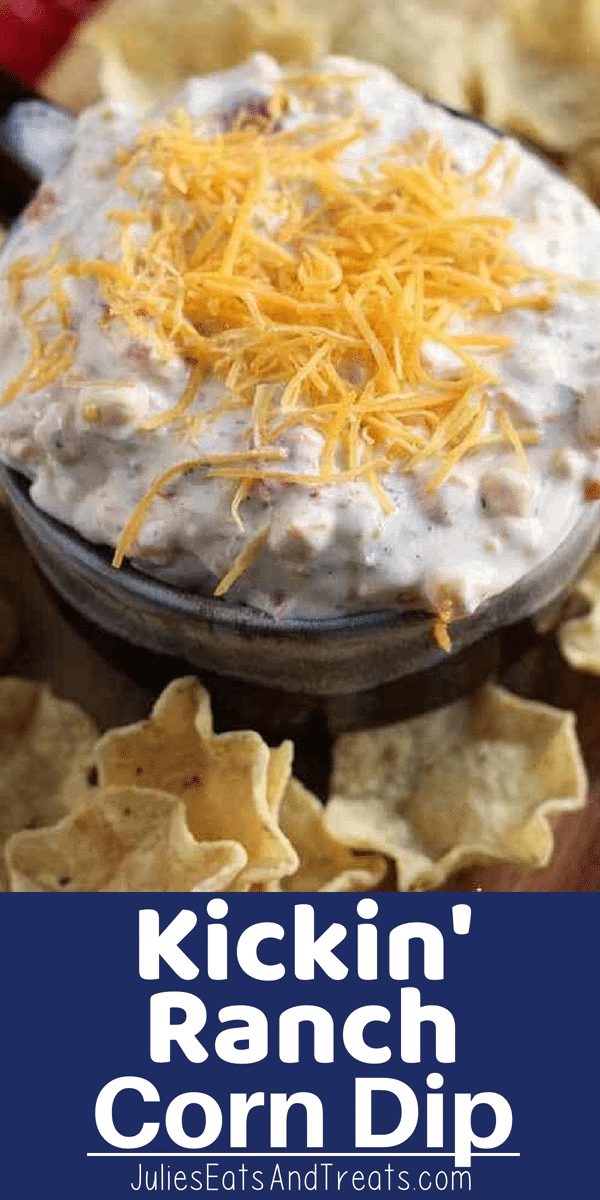 Easy dump and go Corn Dip is the perfect party appetizer! This Kickin' Ranch Corn Dip is Loaded with Ranch, Corn, Green Chilies & Cheese which makes it the perfect party appetizer! #appetizer #corn #dip #ranch #ranchseasoning #corndip #julieseatsandtreats #party #partyfood #partyrecipe #recipe #recipidea