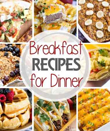 "75 + Breakfast for Dinner ""Brinner"" Recipes"