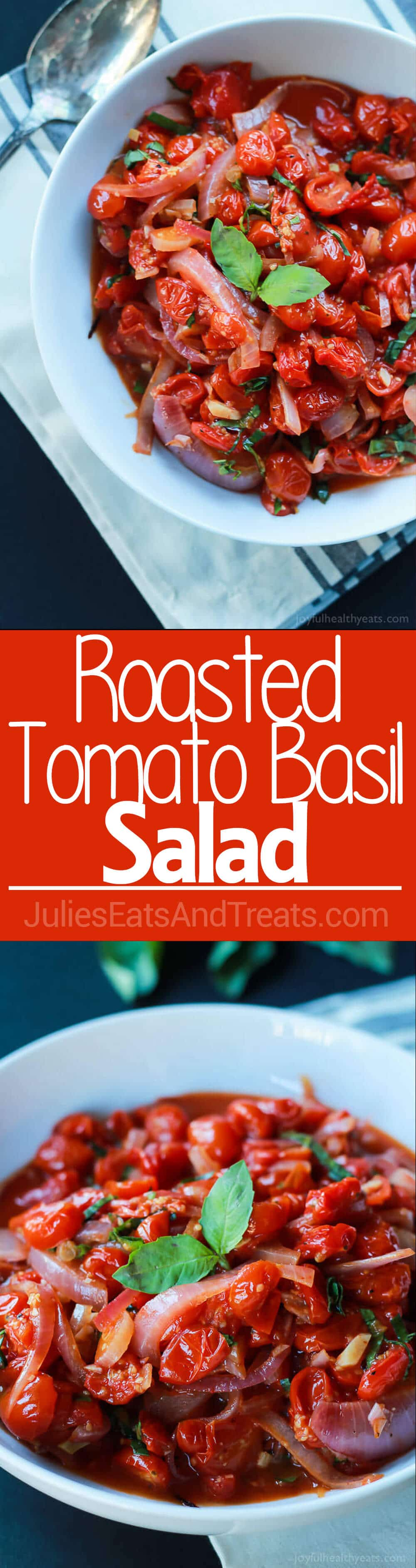 Done in 20 minutes this Roasted Tomato Basil Salad is easy, light, and healthy made from all fresh ingredients!