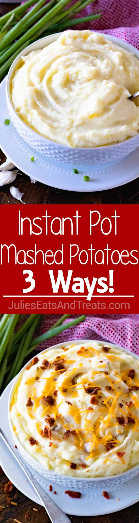 {Instant Pot} Pressure Cooker Mashed Potatoes ~ Three Different Ways! We Have Traditional Mashed Potatoes, Cheddar Bacon and Garlic Mashed All Made In Your Pressure Cooker!
