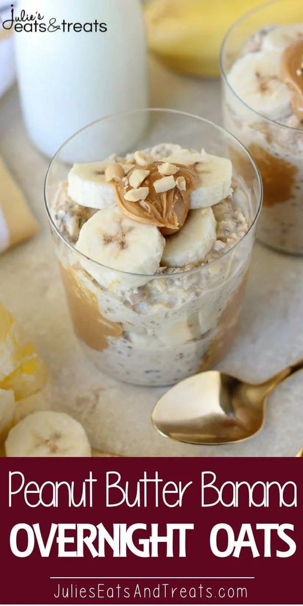 Peanut Butter Banana Overnight Oats – An easy, no-bake recipe for creamy oats flavored with peanut butter, bananas and maple syrup. The perfect make-ahead recipe for busy mornings. #breakfast #peanutbutter Visit julieseatsandtreats.com for more easy, family, friendly recipes and stress-free dinner time! #familybreakfast @julieseats
