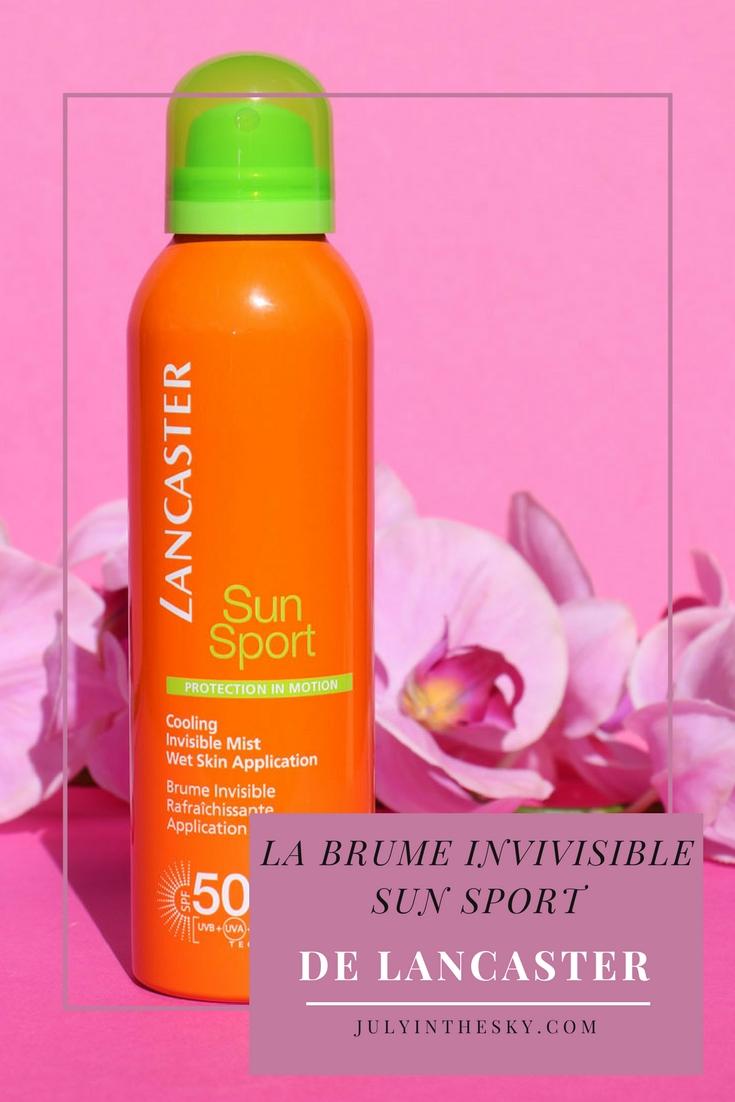 blog beauté test brume invisible sun sport lancaster solaire avis