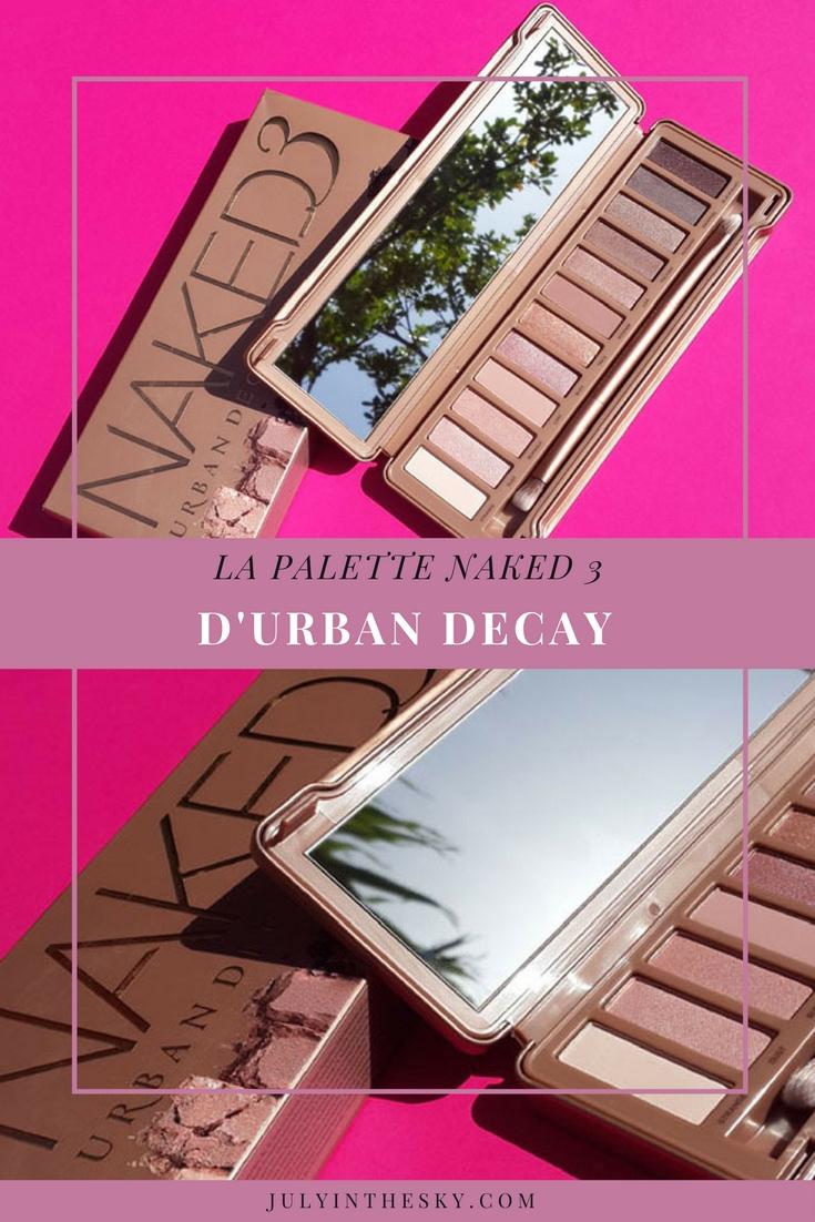 blog beauté test naked 3 urban decay avis swatch