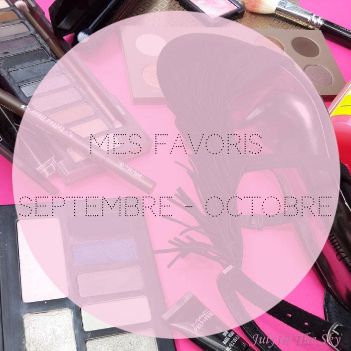 blog beauté favoris automne septembre octobre