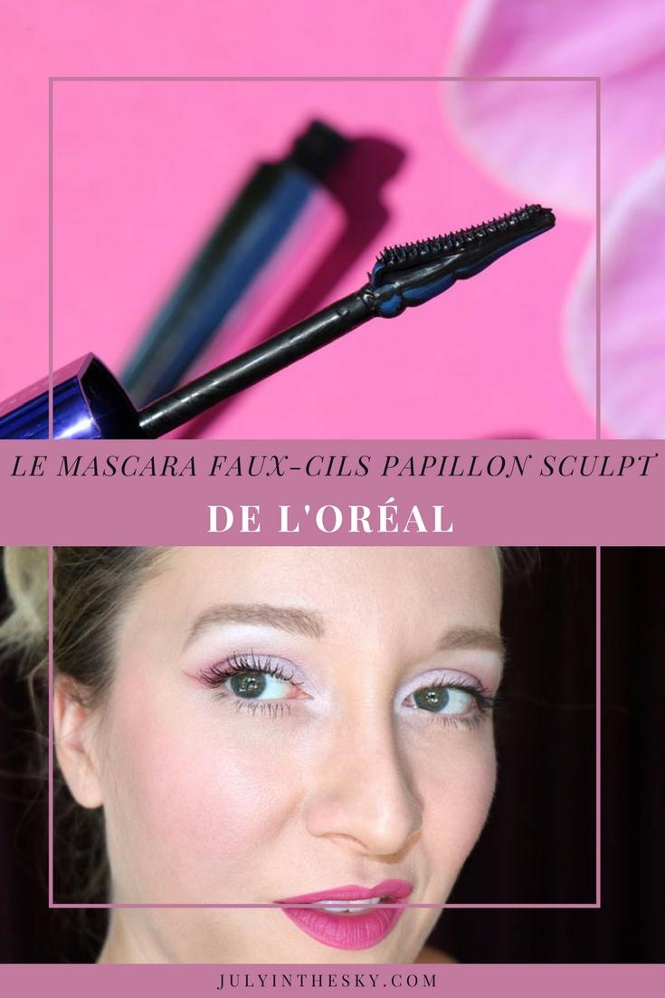 blog beauté mascara faux cils papillon sculpt l'oreal avis test