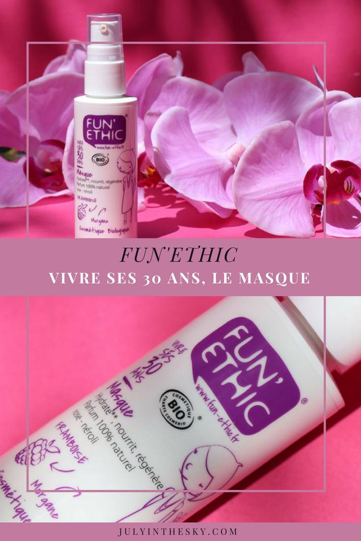 blog beauté fun'ethic vivre ses 30 ans masque