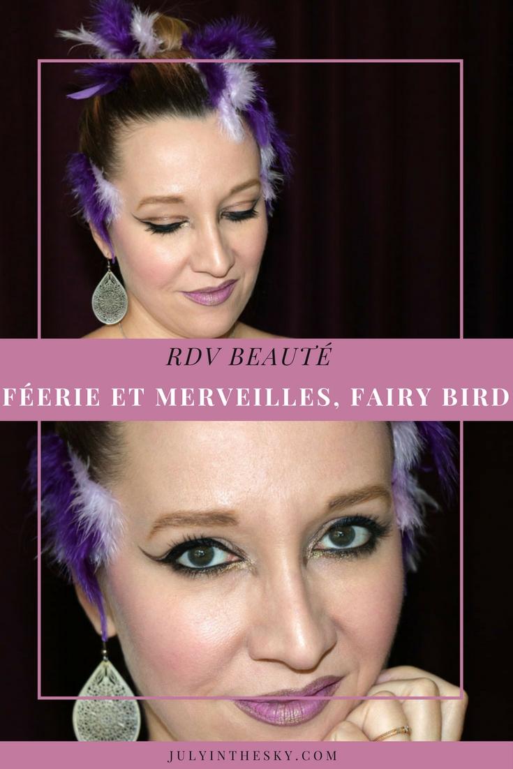 blog beauté rdv beauté féérie et merveilles fairy bird