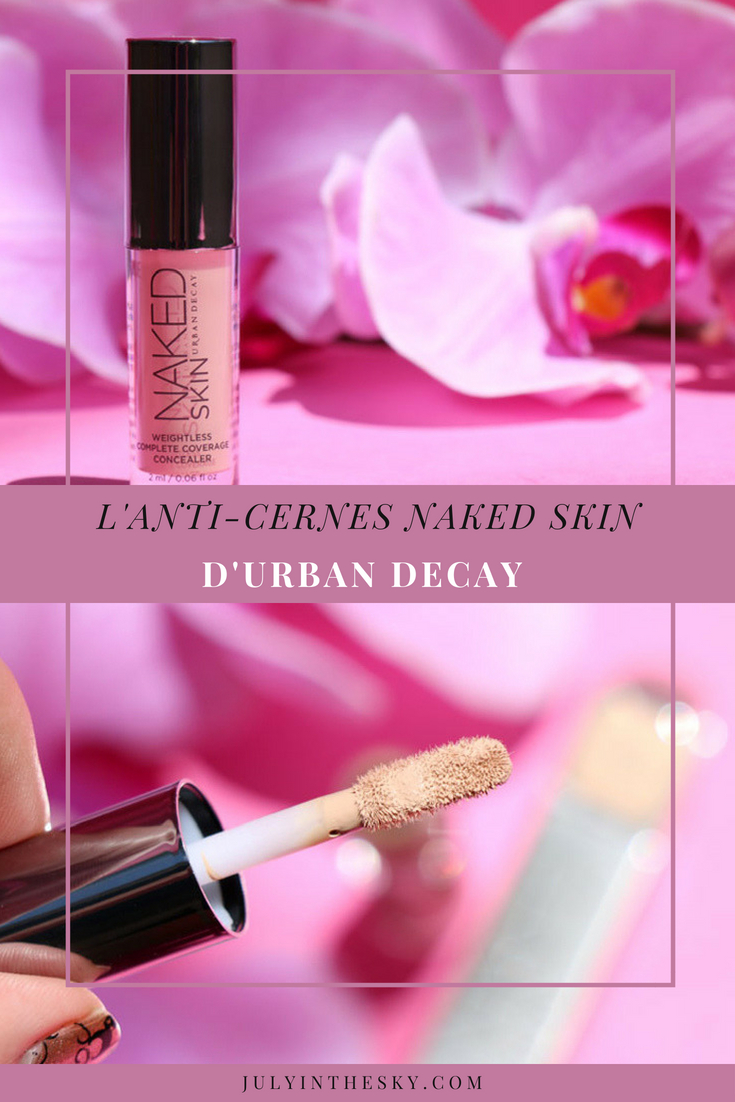 blog beauté anti-cernes avis test Urban Decay Naked Skin