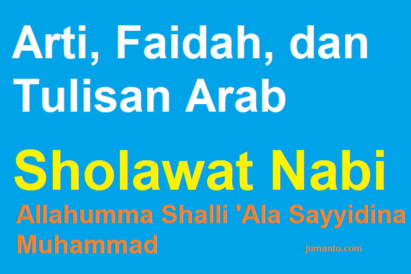 Tulisan Arab Allahumma Sholli Ala Sayyidina Muhammad, Arti, Jawaban