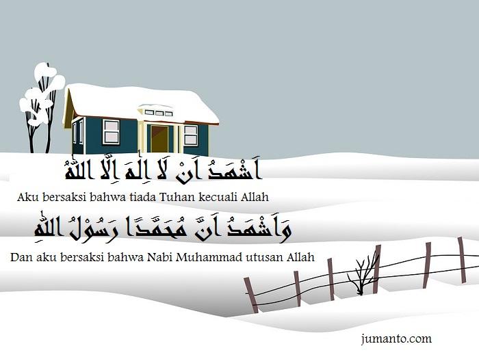 Gambar Tulisan Arab Dua Kalimat Syahadat Lengkap Latin dan Arti Maknanya