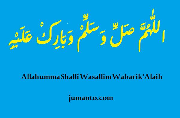 gambar tulisan arab Allahumma Sholli Wasallim Wabarik 'Alaih dan artinya