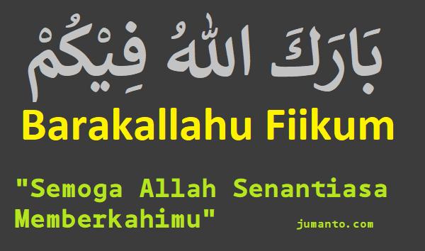 gambar tulisan arab barakallahu fiikum dan artinya yang benar