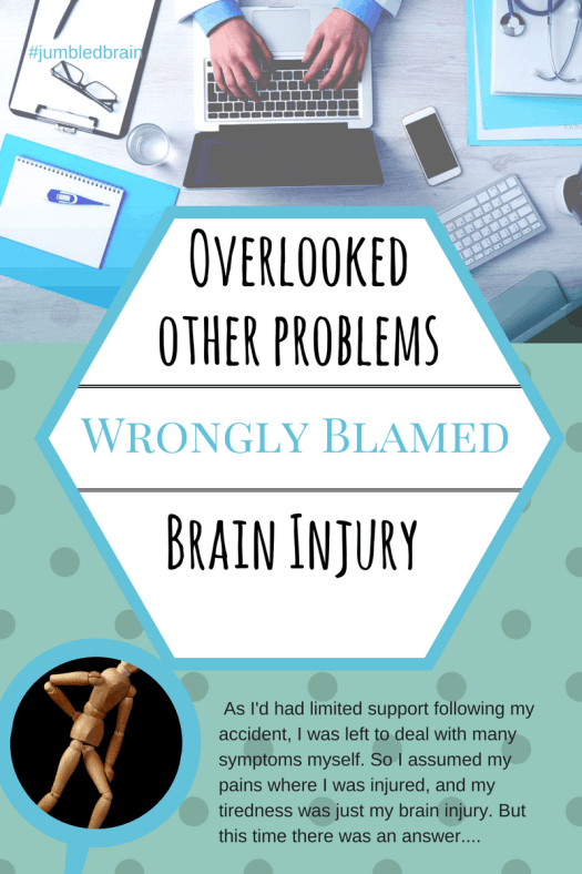 My blog on living with brain injury: I should have seen a doctor sooner, but I thought it was my brain injury which I don't get any help for.