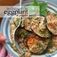 Eggplant in Yogurt Sauce Indian Style