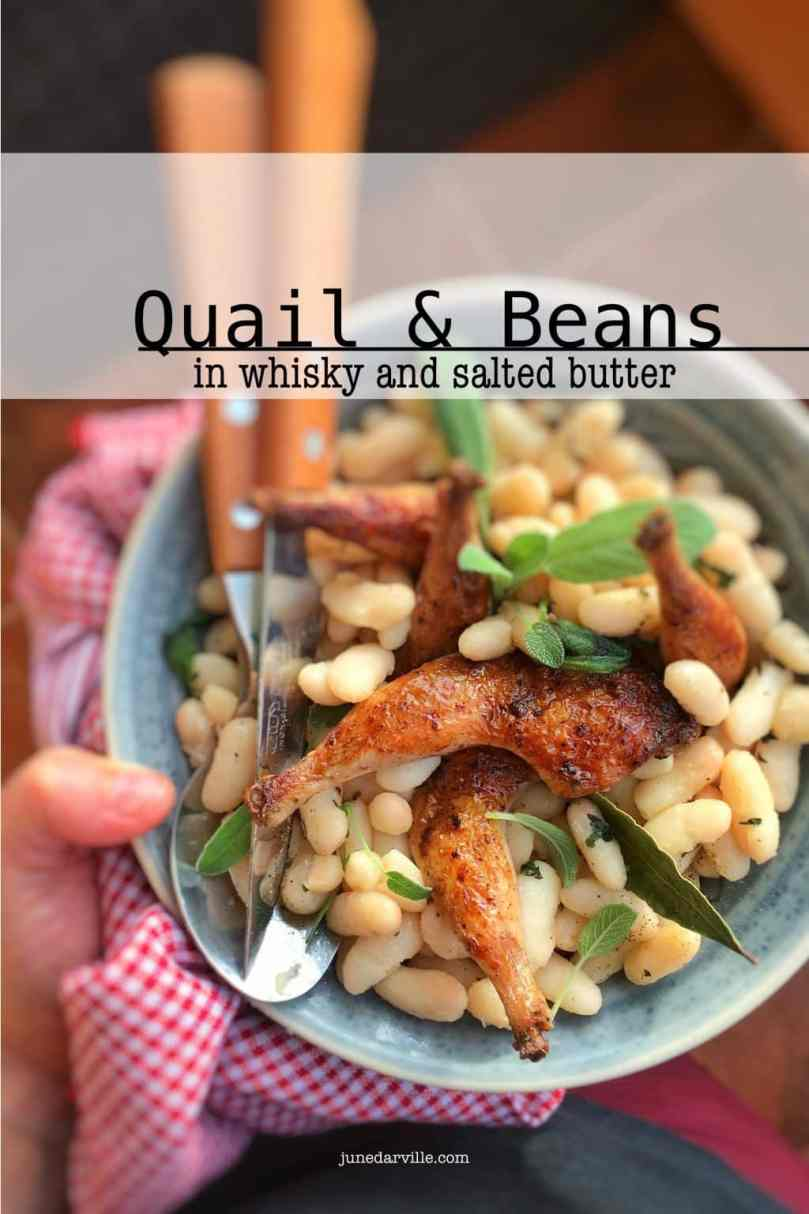 Delicious golden fried quail and beans in a velvety salted butter sauce with a hint of strong whisky... Enough said I think!