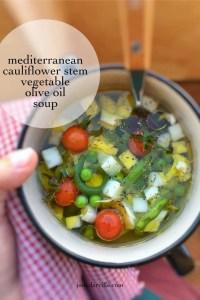 Easy Olive Oil Cauliflower Stem Soup