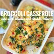 Easy Broccoli Casserole with Chicken & Cheddar