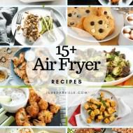 15+ Healthy Air Fryer Recipes