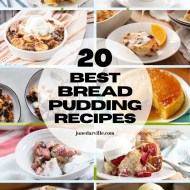 20 Best Bread Pudding Recipes