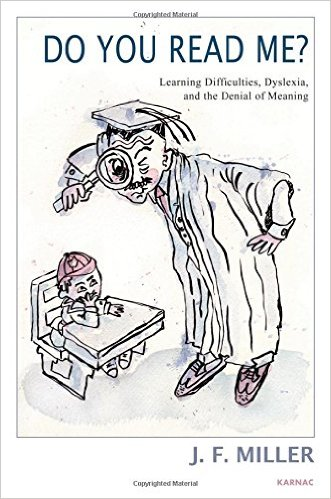 Book Cover: Do You Read Me?: Learning Difficultites, Dyslexia, and the Denial of Meaning