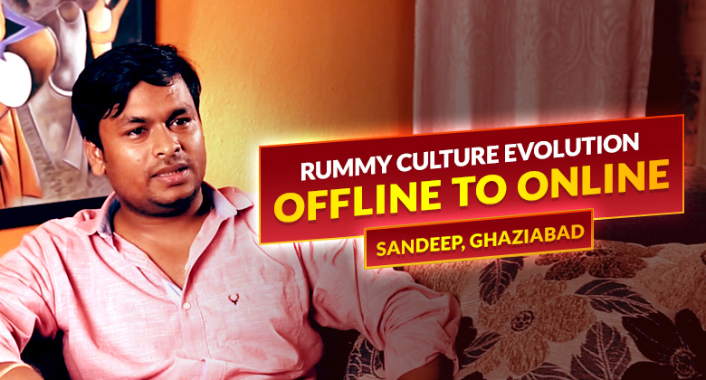 Evolution of Rummy - Offline to Online | Sandeep