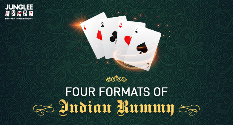 Four Formats of Indian Rummy
