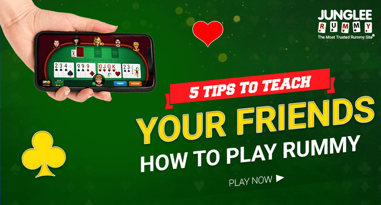 Rummy TIps for friends