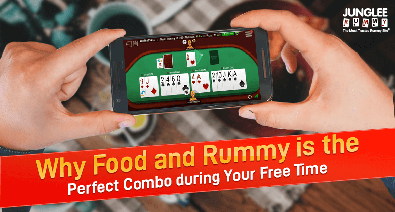 Rummy and Food