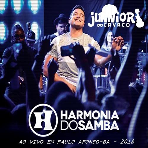 HARMONIA DO SAMBA – AO VIVO EM PAULO AFONSO-BA – 2018