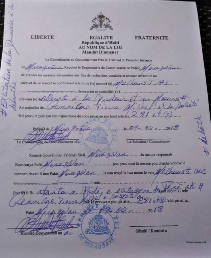 Affaire Mechans-T: Le commissaire du gouvernement de Miragoâne a émis un mandat d'amener contre l'artiste. 29