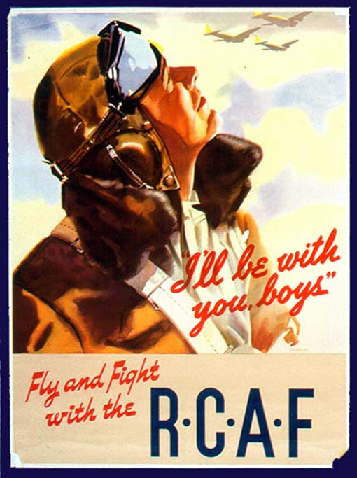 """I'll be with you boys"" Fly and Fight with the R.C.A.F. Affiche de recrutement de l'ARC par Joseph Sydney Hallam."