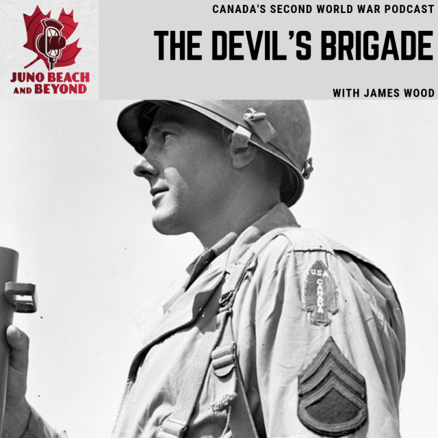 The Devil's Brigade with James Wood : Juno Beach Centre