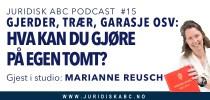 Podcast E015: Hvilke tiltak kan du gjøre på egen eiendom?