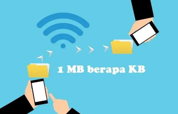 1 MB berapa KB