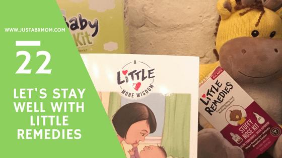 little remedies, a little more wisdom, justabxmom, children's medicine, parenting advice
