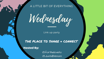 #alittlebitofeverything, linkys, linky, link-up, justabxmom, fortheloveto