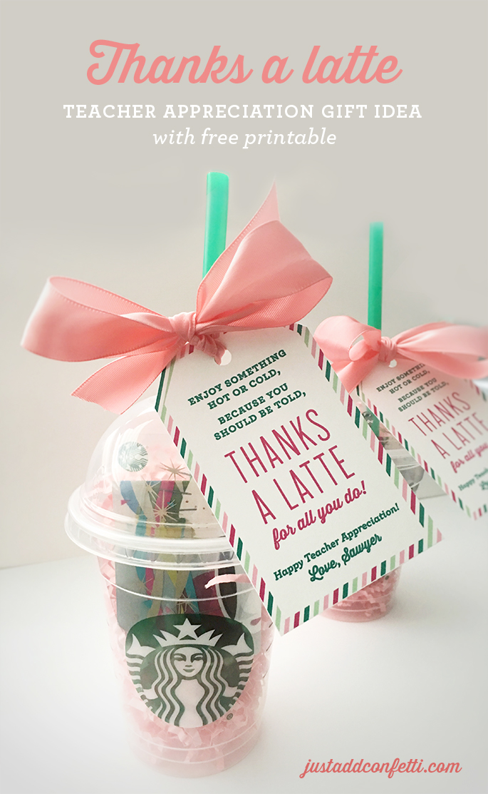 Thanks a latte teacher appreciation gift idea with free Gifts to show appreciation to friend