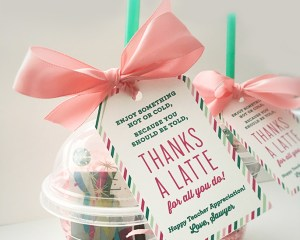 Thanks A Latte Teacher Appreciation Gift Idea with free printable