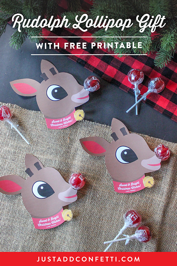 Rudolph the red nosed reindeer, Rudolph, Rudolph Lollipop Gift, Rudolph Lollipop Gift Idea, free printable, Rudolph free printable, DIY gift, easy DIY gift for kids, kids Christmas, Christmas favor, classroom treat idea, lollipop gift, Just Add Confetti, Rudolph printable