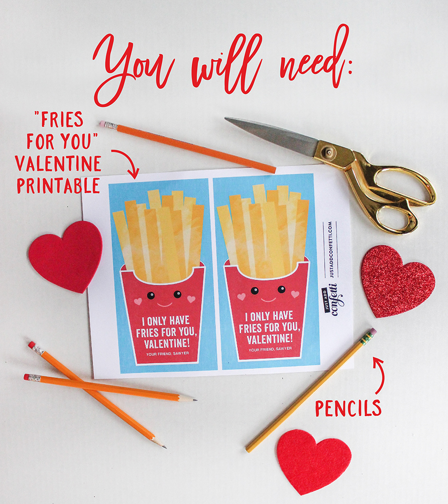 "I only have fries for you, pencil kids valentine, kids valentine, Pencil French Fries Kids valentine, ""I only have fries for you"" pencil kids valentine, Just Add Confetti, classroom valentines, fries valentine, french fries valentine, non-food valentine, valentines for kids, school valentine, free printable, diy valentines"